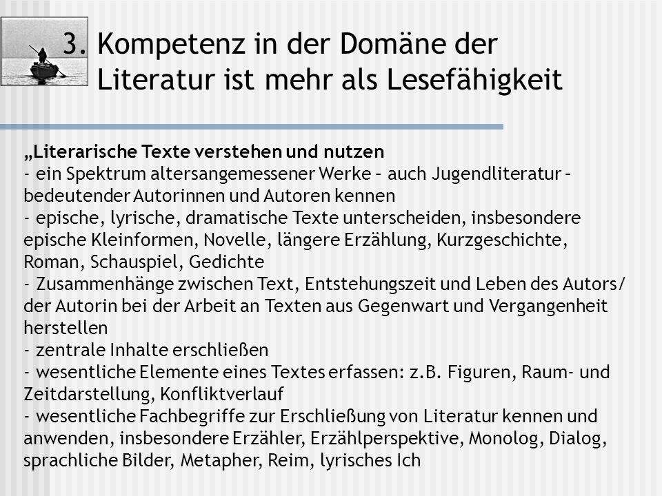 3. Kompetenz in der Domäne der Literatur ist mehr als Lesefähigkeit