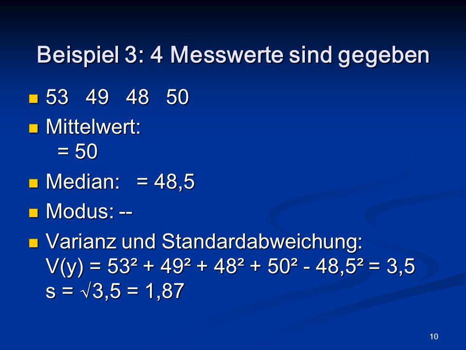 Beispiel 3: 4 Messwerte sind gegeben