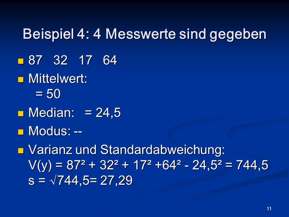Beispiel 4: 4 Messwerte sind gegeben