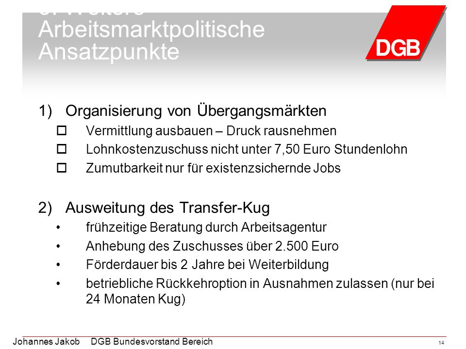 5. Weitere Arbeitsmarktpolitische Ansatzpunkte