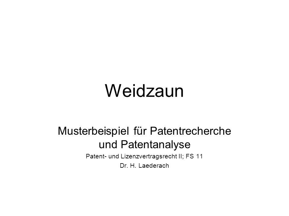 Weidzaun Musterbeispiel für Patentrecherche und Patentanalyse