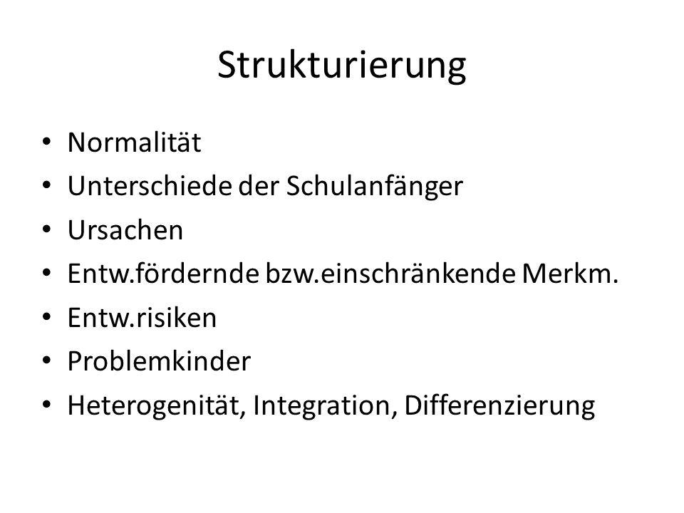Strukturierung Normalität Unterschiede der Schulanfänger Ursachen