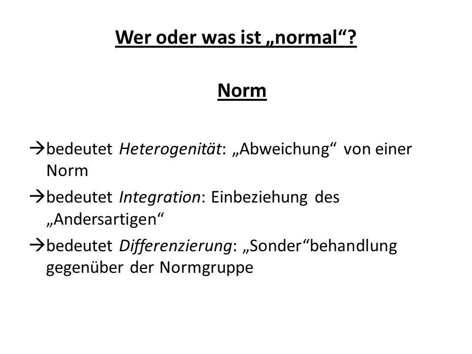 """Wer oder was ist """"normal"""