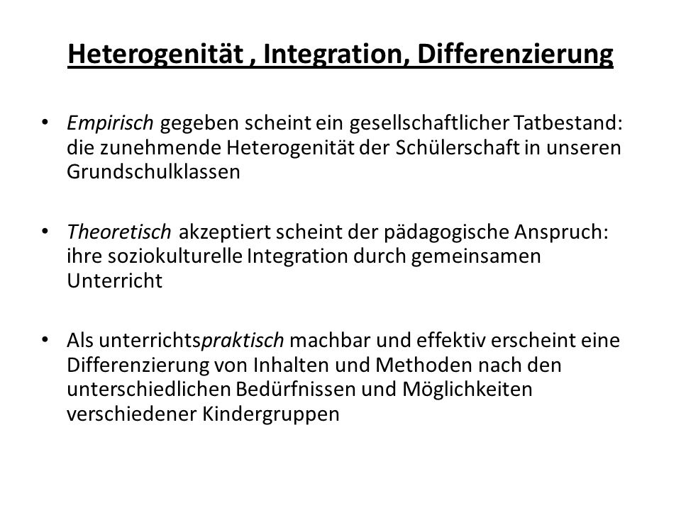 Heterogenität , Integration, Differenzierung