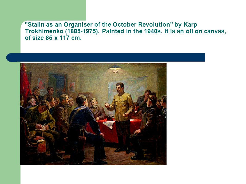 Stalin as an Organiser of the October Revolution by Karp Trokhimenko (1885-1975).