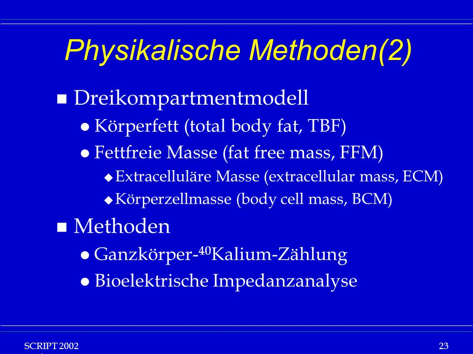 Physikalische Methoden(2)
