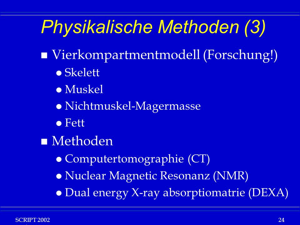 Physikalische Methoden (3)