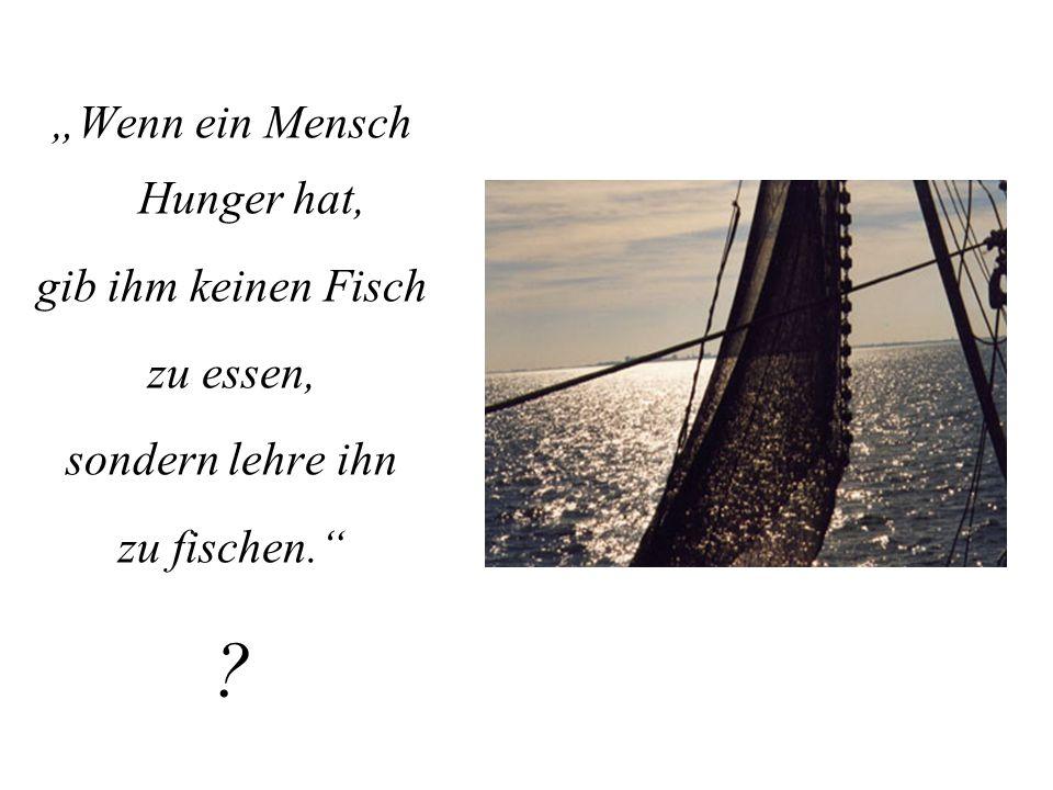 """""""Wenn ein Mensch Hunger hat,"""