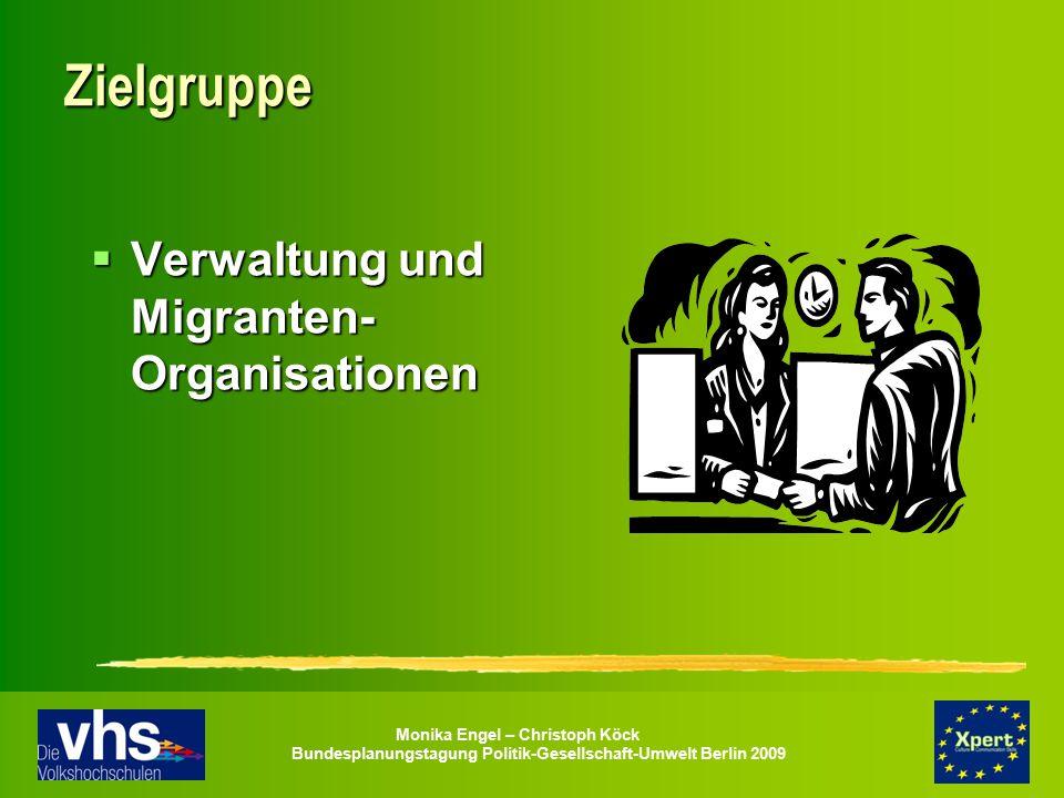 Zielgruppe Verwaltung und Migranten-Organisationen