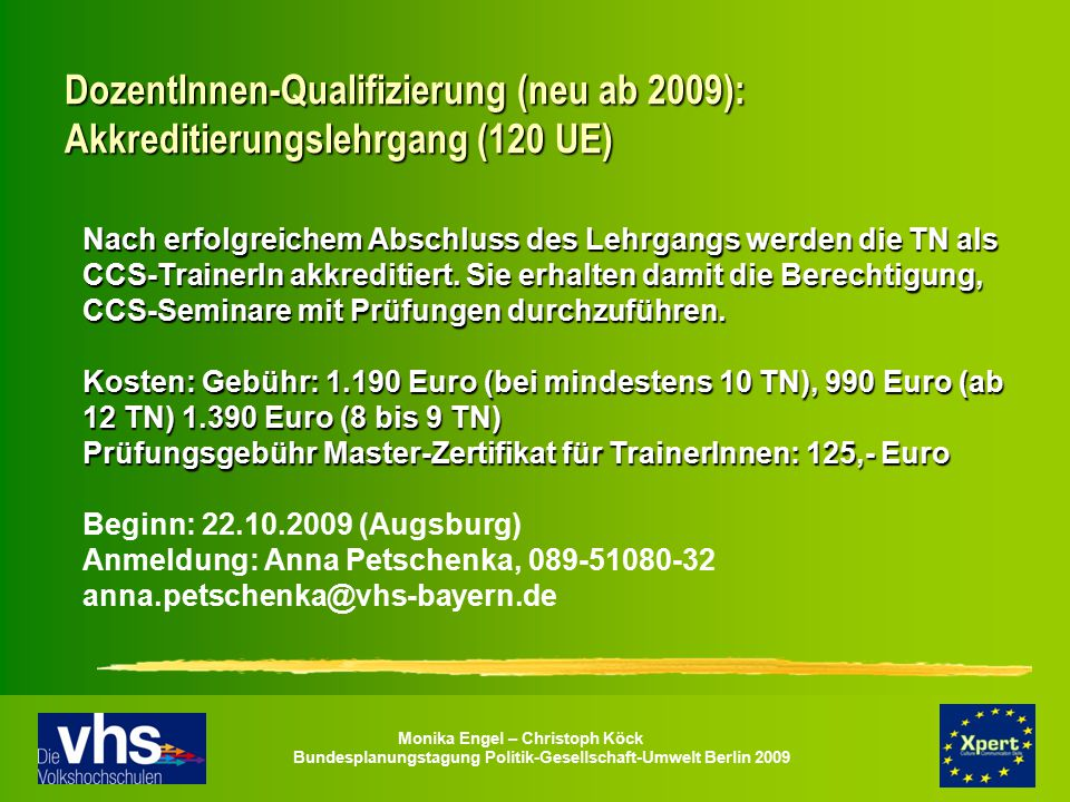 DozentInnen-Qualifizierung (neu ab 2009): Akkreditierungslehrgang (120 UE)