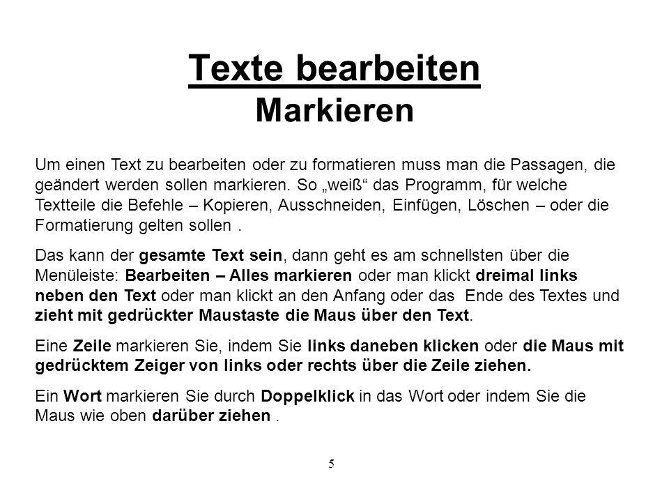 Texte bearbeiten Markieren
