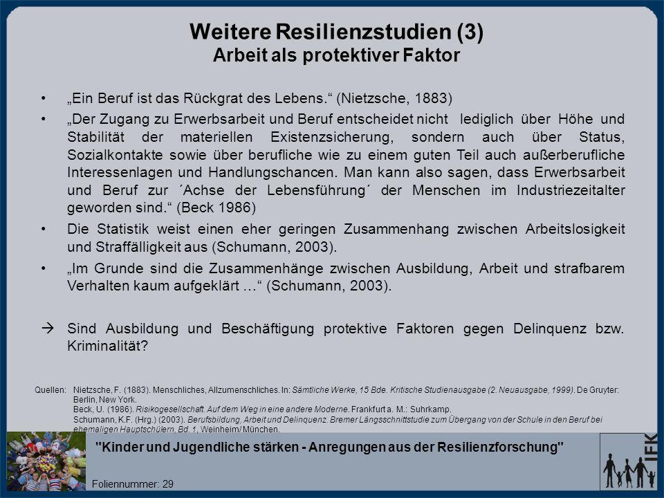 Weitere Resilienzstudien (3) Arbeit als protektiver Faktor