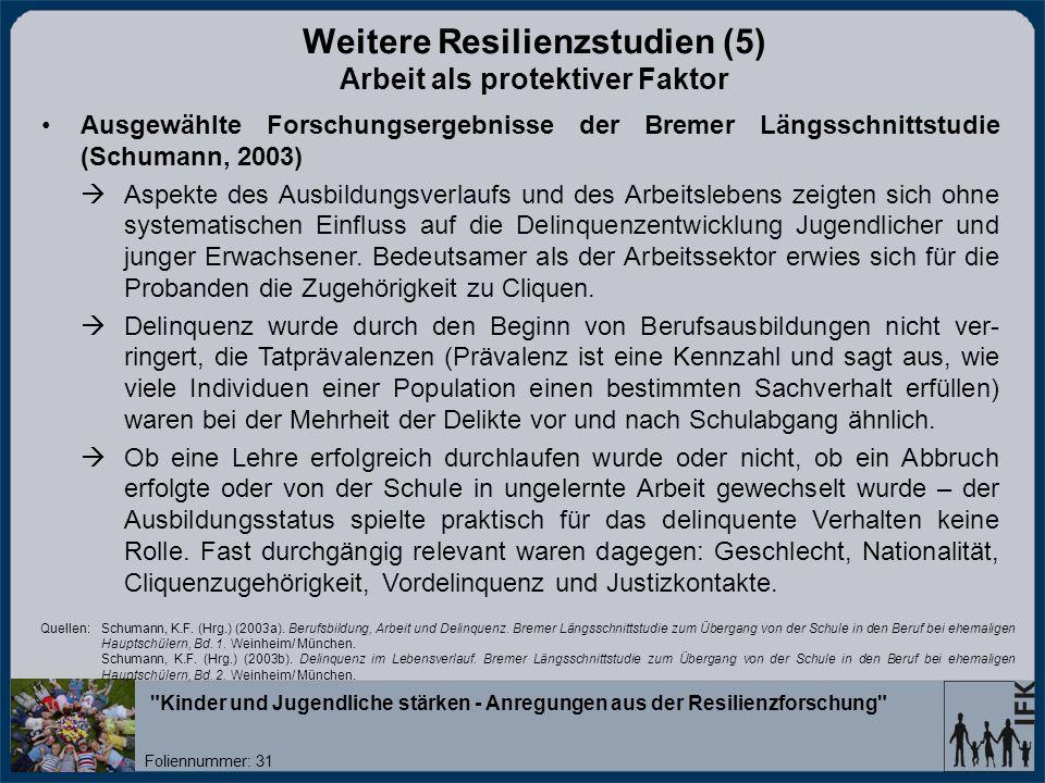 Weitere Resilienzstudien (5) Arbeit als protektiver Faktor