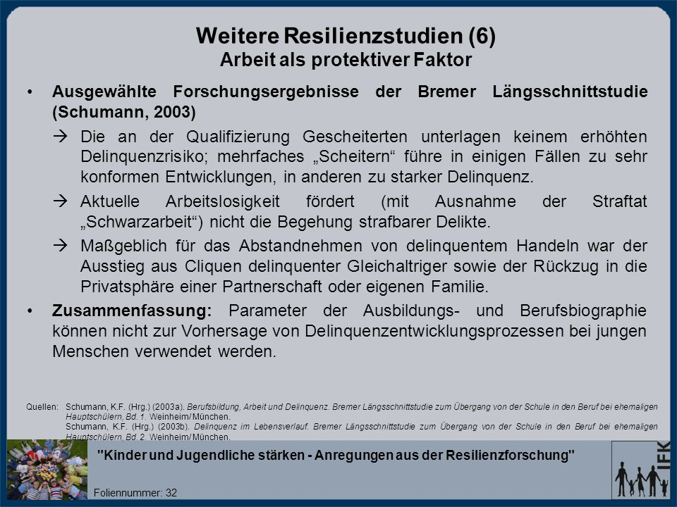 Weitere Resilienzstudien (6) Arbeit als protektiver Faktor