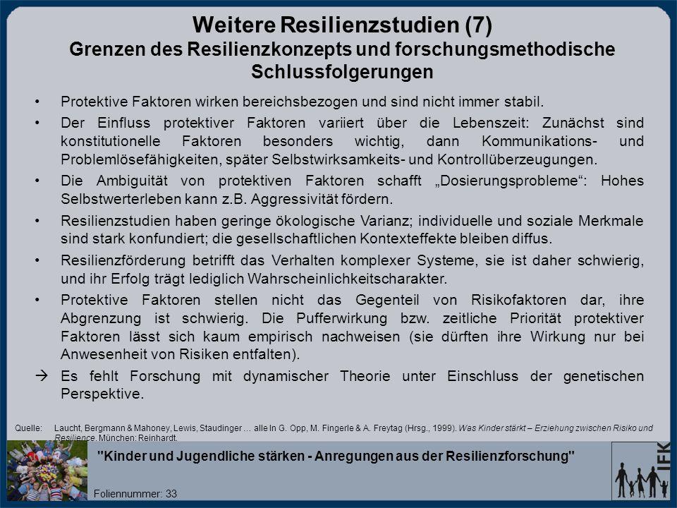 Weitere Resilienzstudien (7) Grenzen des Resilienzkonzepts und forschungsmethodische Schlussfolgerungen