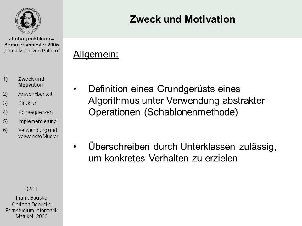 Zweck und Motivation Allgemein: