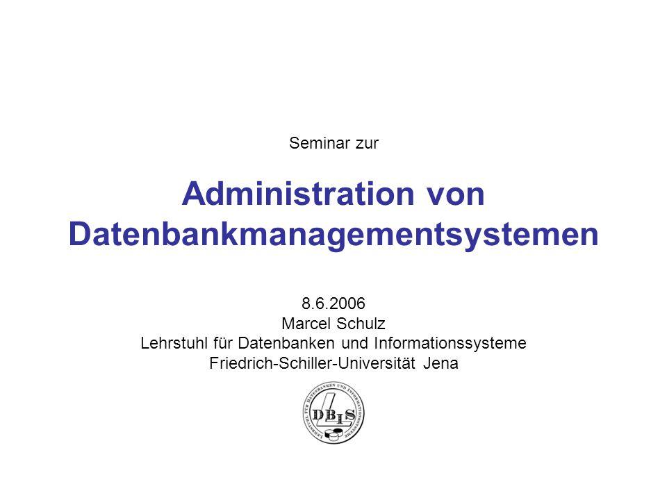 Seminar zur Administration von Datenbankmanagementsystemen 8. 6