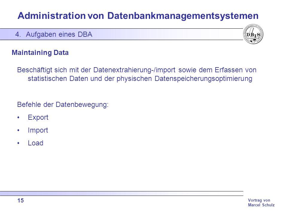 Befehle der Datenbewegung: Export Import Load