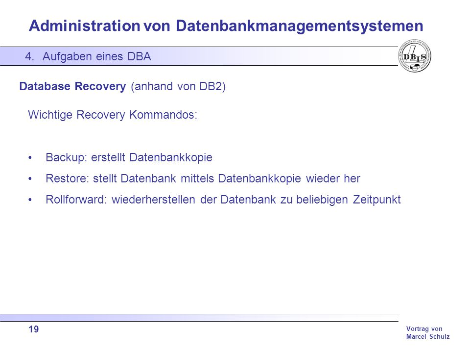 Database Recovery (anhand von DB2)
