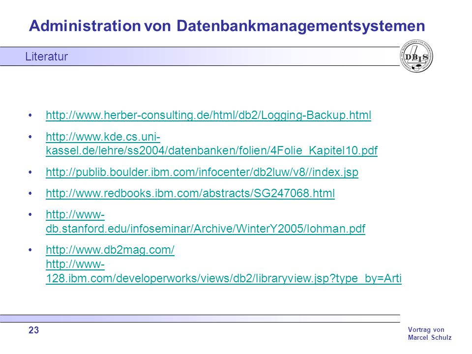 Literatur http://www.herber-consulting.de/html/db2/Logging-Backup.html