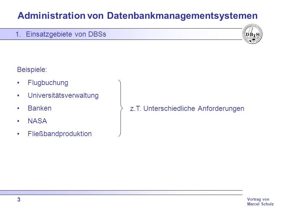 Einsatzgebiete von DBSs