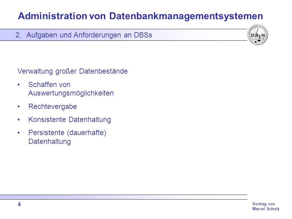 Aufgaben und Anforderungen an DBSs