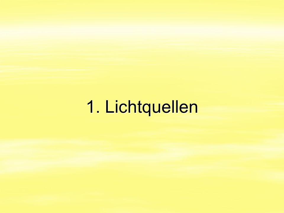 1. Lichtquellen