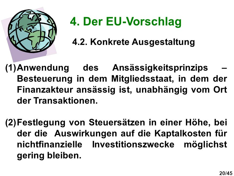4. Der EU-Vorschlag 4.2. Konkrete Ausgestaltung