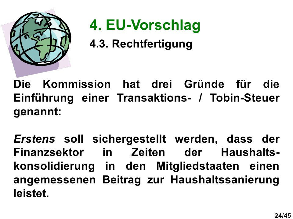 4. EU-Vorschlag 4.3. Rechtfertigung
