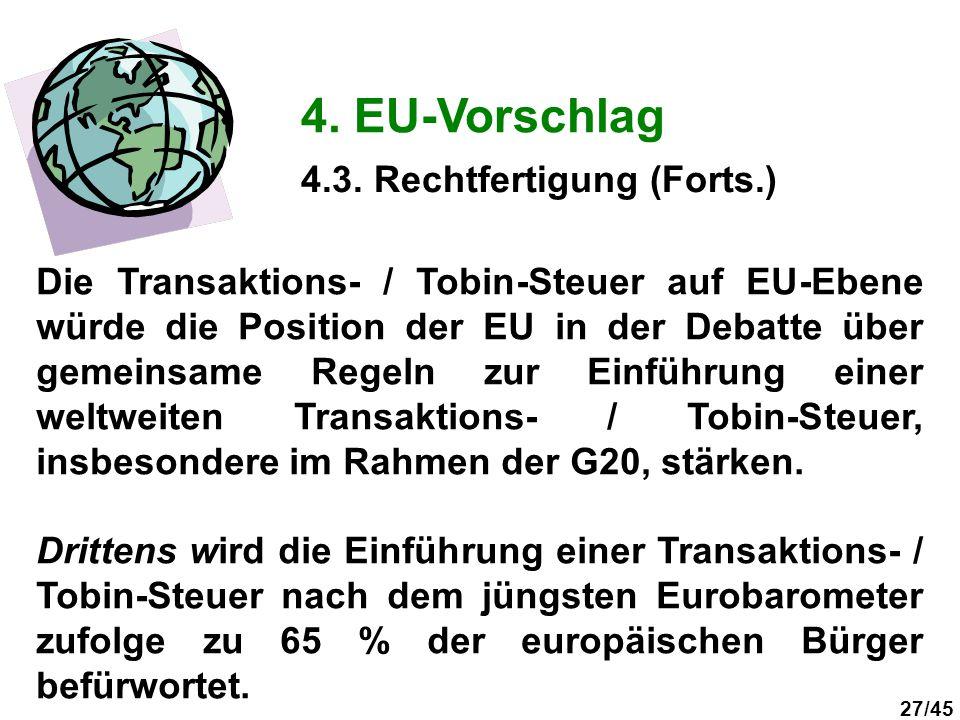 4. EU-Vorschlag 4.3. Rechtfertigung (Forts.)