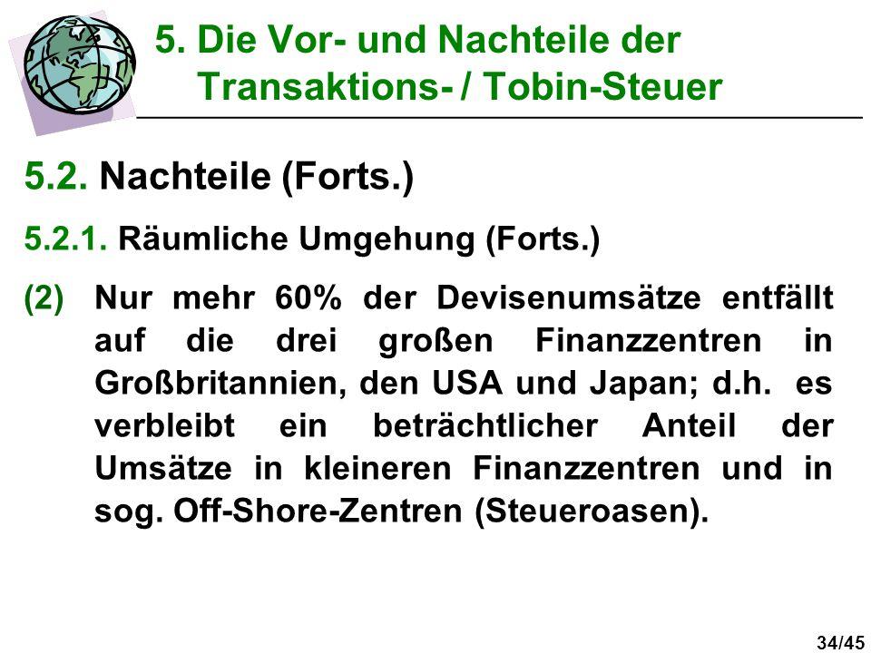 5. Die Vor- und Nachteile der Transaktions- / Tobin-Steuer