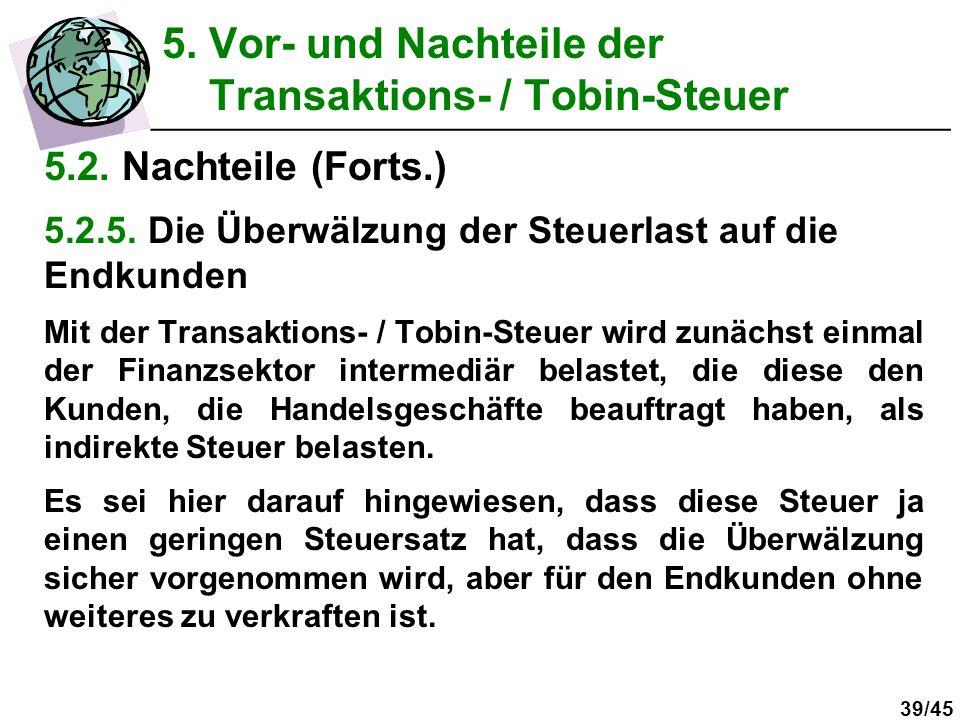 5. Vor- und Nachteile der Transaktions- / Tobin-Steuer