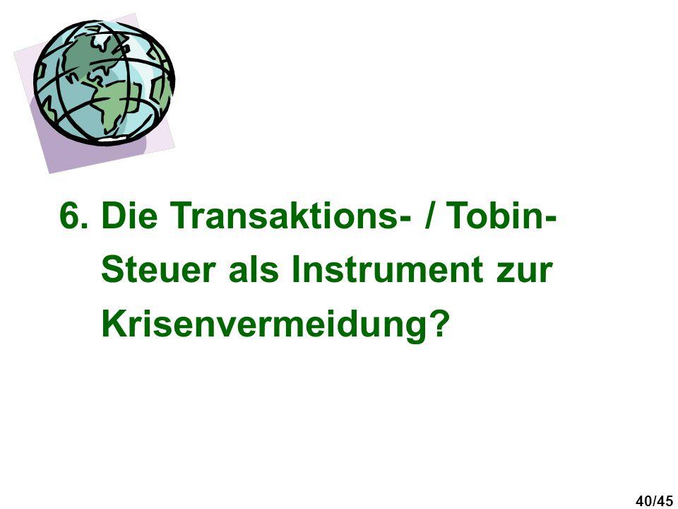 6. Die Transaktions- / Tobin-