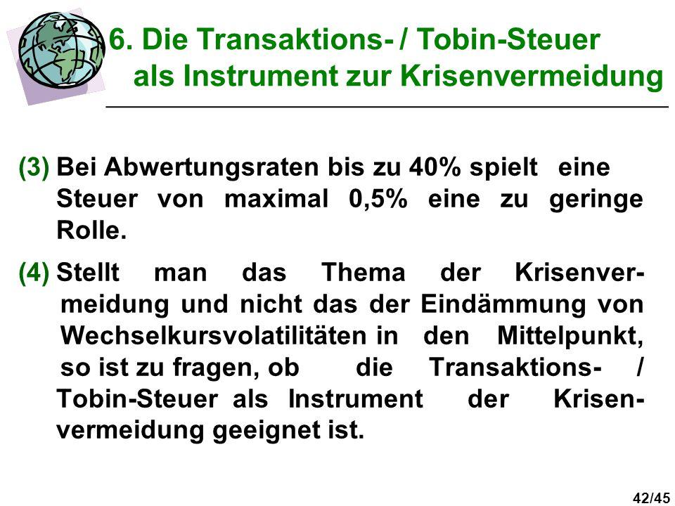 6. Die Transaktions- / Tobin-Steuer