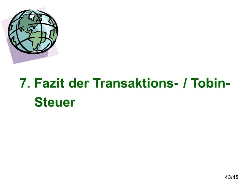 7. Fazit der Transaktions- / Tobin-