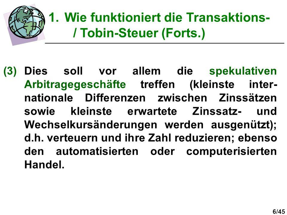 Wie funktioniert die Transaktions- / Tobin-Steuer (Forts.)