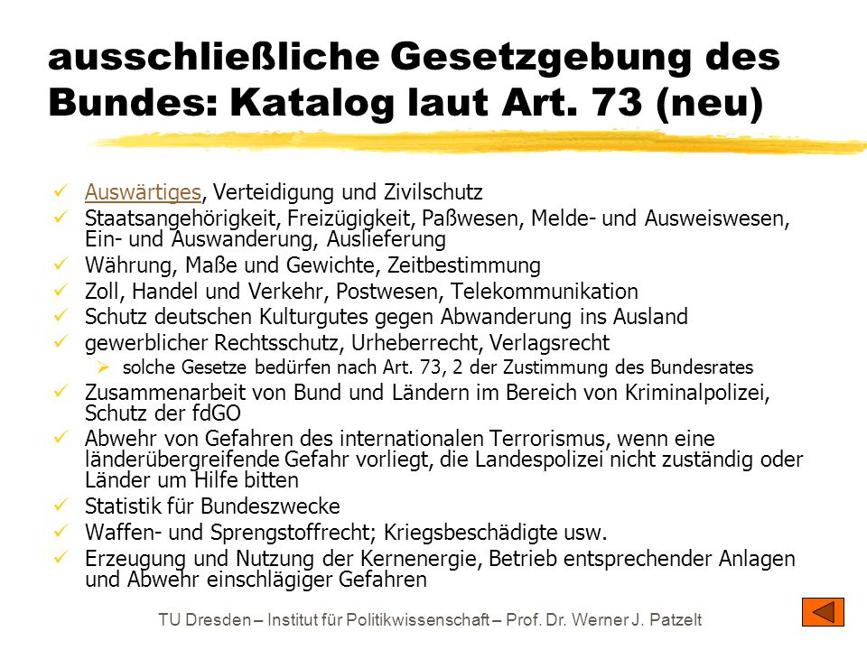 ausschließliche Gesetzgebung des Bundes: Katalog laut Art. 73 (neu)