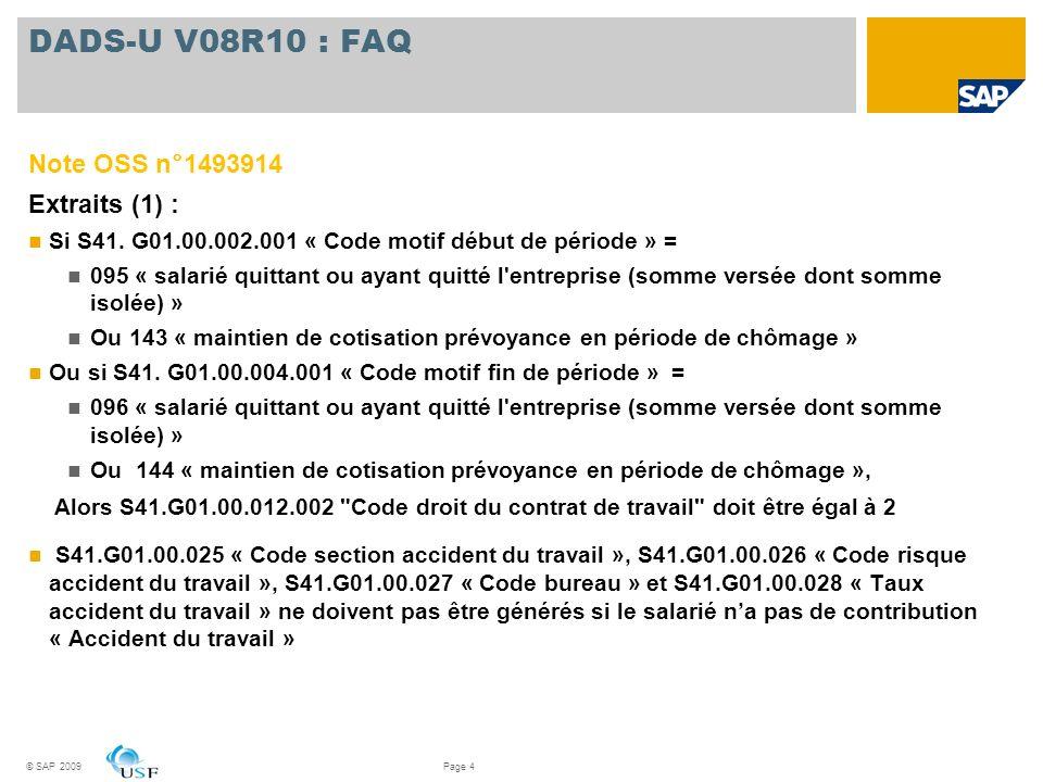 DADS-U V08R10 : FAQ Note OSS n°1493914 Extraits (1) :