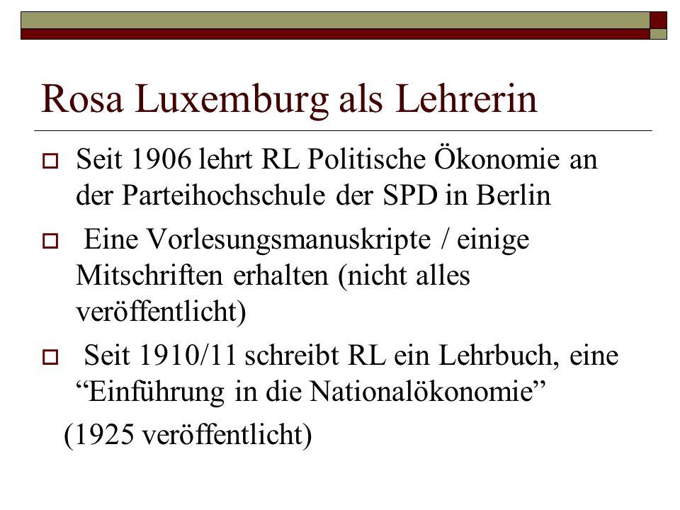 Rosa Luxemburg als Lehrerin