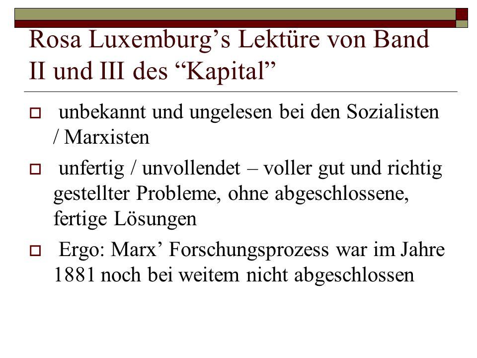 Rosa Luxemburg's Lektüre von Band II und III des Kapital