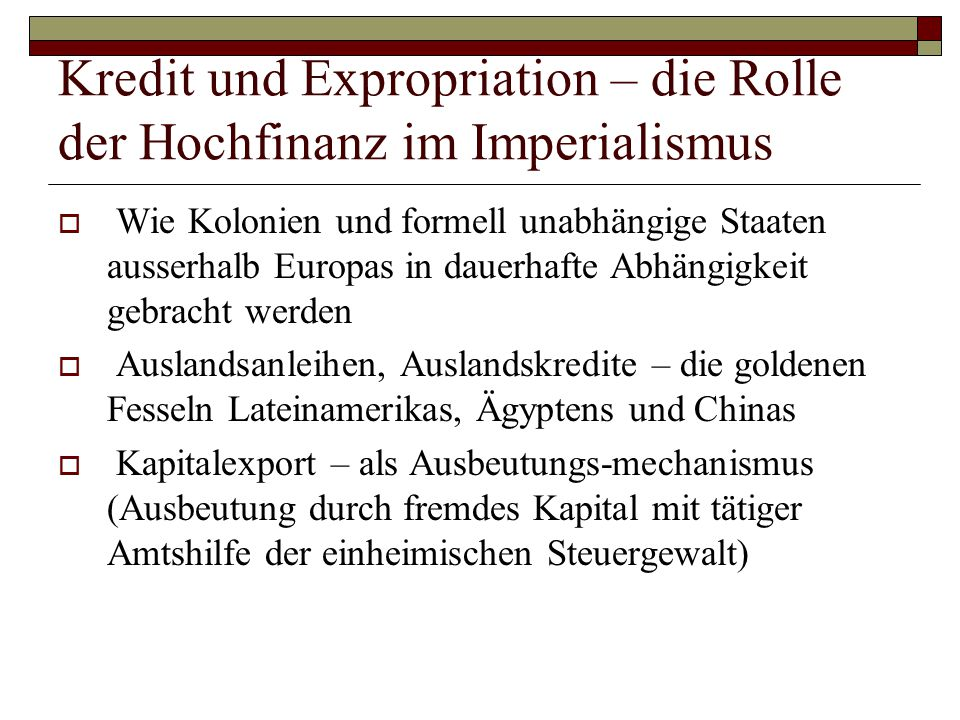 Kredit und Expropriation – die Rolle der Hochfinanz im Imperialismus