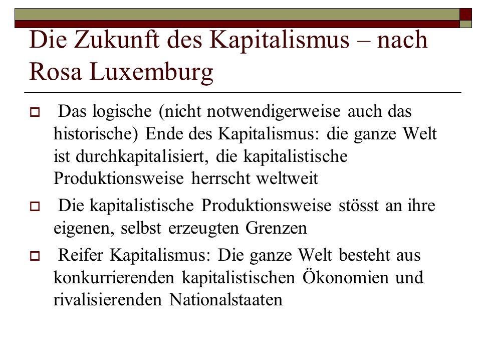 Die Zukunft des Kapitalismus – nach Rosa Luxemburg