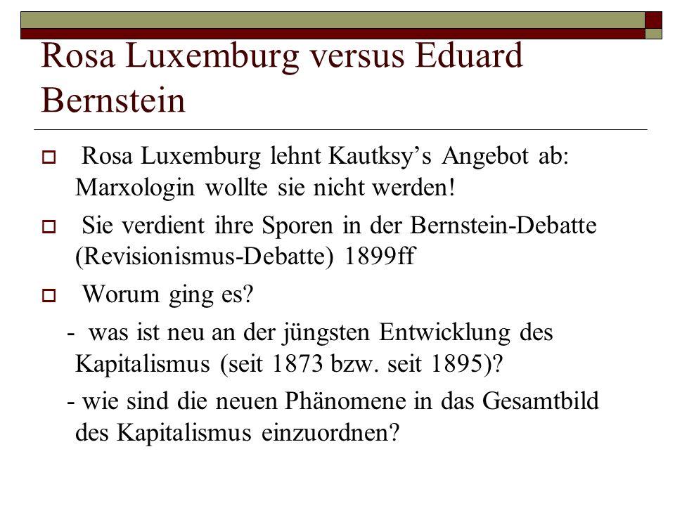 Rosa Luxemburg versus Eduard Bernstein