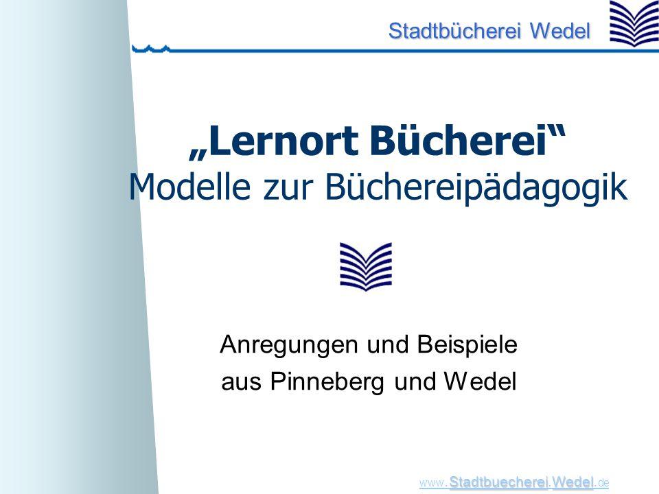 """Lernort Bücherei Modelle zur Büchereipädagogik"