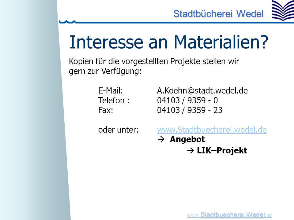 Interesse an Materialien