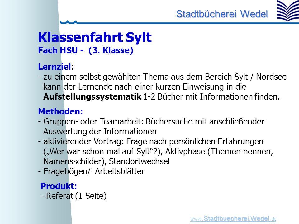 Klassenfahrt Sylt Fach HSU - (3. Klasse) Lernziel:
