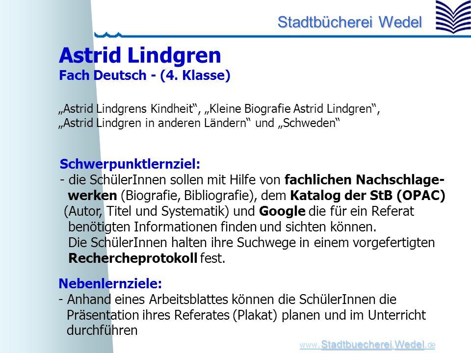 Astrid Lindgren Fach Deutsch - (4. Klasse) Schwerpunktlernziel: