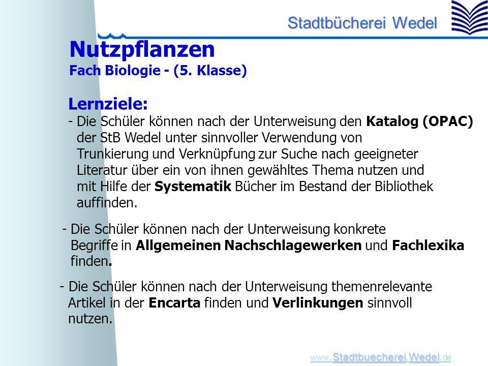 Nutzpflanzen Lernziele: Fach Biologie - (5. Klasse)