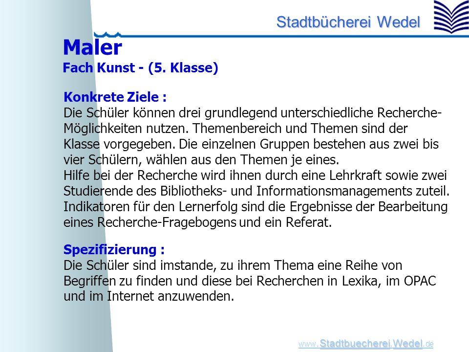 Maler Fach Kunst - (5. Klasse) Konkrete Ziele :
