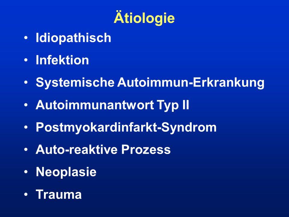 Ätiologie Idiopathisch Infektion Systemische Autoimmun-Erkrankung